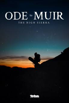 Ode to Muir: The High Sierra (2018) download