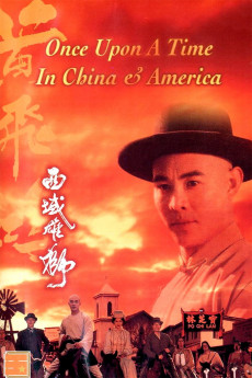 Once Upon a Time in China and America (1997) download