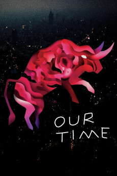 Our Time (2018) download