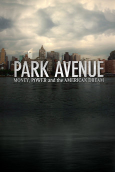 Park Avenue: Money, Power and the American Dream (2012) download