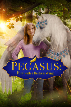 Pegasus: Pony with a Broken Wing (2019) download