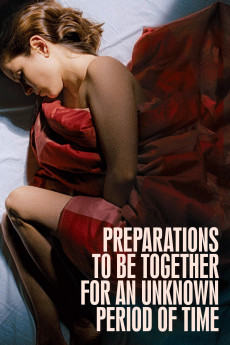Preparations to Be Together for an Unknown Period of Time (2020) download