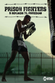 Prison Fighters: Five Rounds to Freedom (2017) download