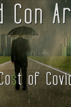 Pros and Con Artists: The True Cost of Covid 19 (2021) download