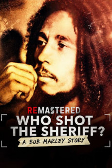 ReMastered: Who Shot the Sheriff? (2018) download