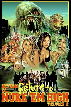 Return to Return to Nuke 'Em High Aka Vol. 2 (2017) download