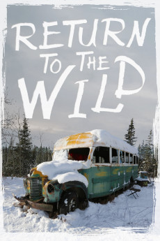 Return to the Wild: The Chris McCandless Story (2014) download