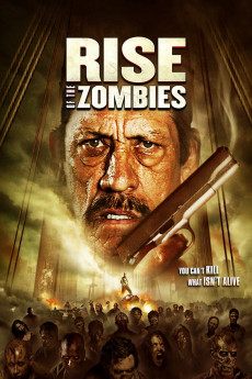 Rise of the Zombies (2012) download
