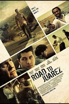 Road to Juarez (2013) download