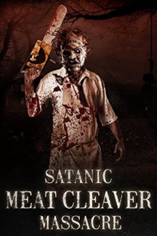 Satanic Meat Cleaver Massacre (2017) download