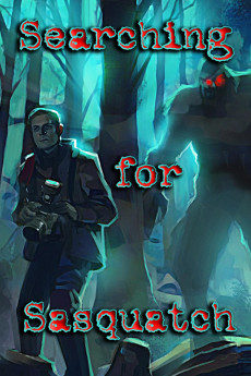 Searching for Sasquatch (2021) download