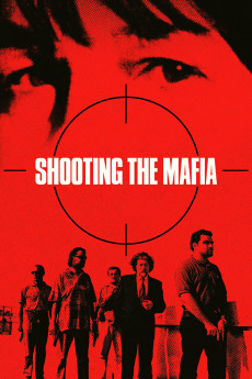 Shooting the Mafia (2019) download