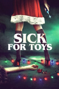 Sick for Toys (2018) download