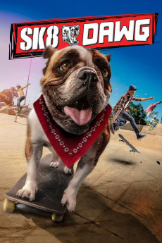 Sk8 Dawg (2018) download