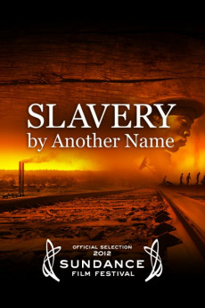 Slavery by Another Name (2012) download
