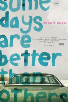 Some Days Are Better Than Others (2010) download