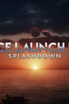 Space Launch Live: Splashdown (2020) download