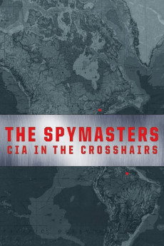 Spymasters: CIA in the Crosshairs (2015) download