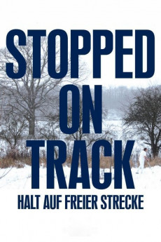 Stopped on Track (2011) download