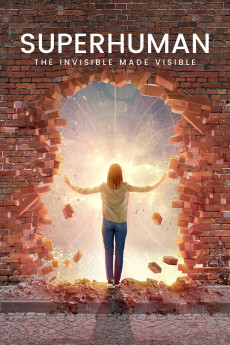 Superhuman: The Invisible Made Visible (2020) download