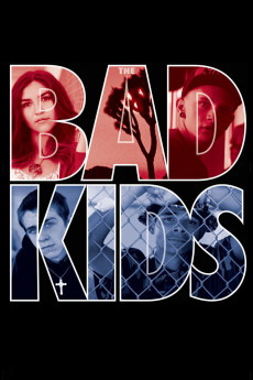 The Bad Kids (2016) download