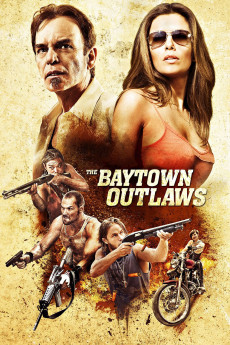 The Baytown Outlaws (2012) download