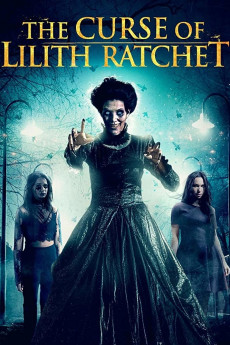 The Curse of Lilith Ratchet (2018) download