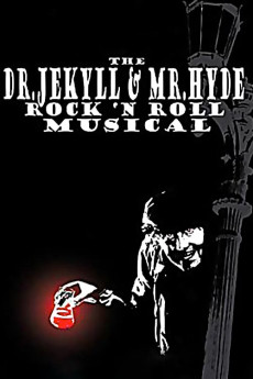 The Dr. Jekyll & Mr. Hyde Rock 'n Roll Musical (2003) download