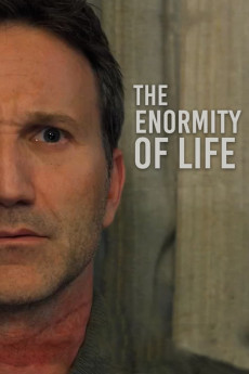 The Enormity of Life (2021) download