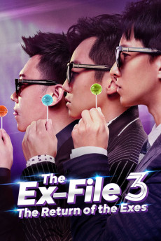 The Ex-File 3: The Return of The Exes (2017) download