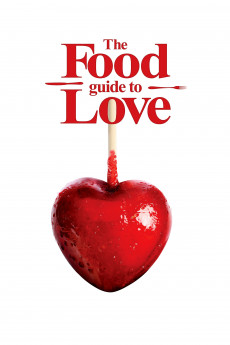 The Food Guide to Love (2013) download