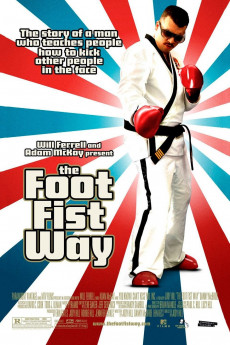 The Foot Fist Way (2006) download