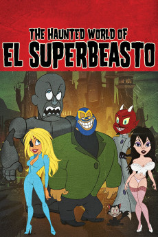 The Haunted World of El Superbeasto (2009) download