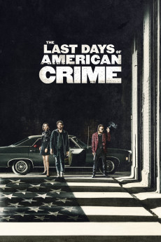 The Last Days of American Crime (2020) download