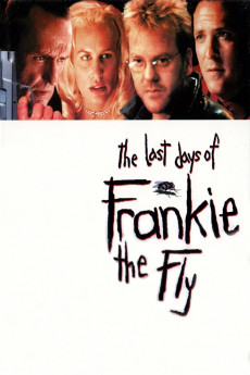 The Last Days of Frankie the Fly (1996) download