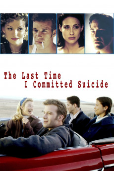 The Last Time I Committed Suicide (1997) download