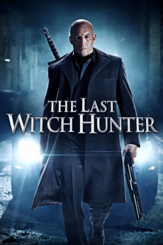The Last Witch Hunter (2015) download