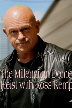 The Millennium Dome Heist with Ross Kemp (2020) download