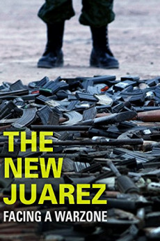 The New Juarez (2012) download