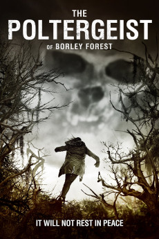 The Poltergeist of Borley Forest (2013) download