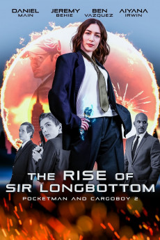 The Rise of Sir Longbottom (2021) download