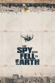 The Spy Who Fell to Earth (2019) download