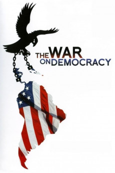 The War on Democracy (2007) download