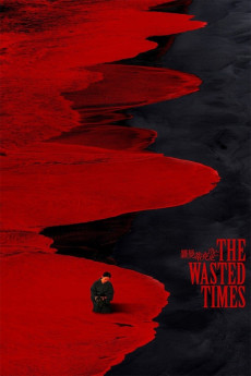 The Wasted Times (2016) download