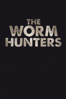 The Worm Hunters (2011) download