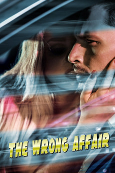 The Wrong Affair (2019) download