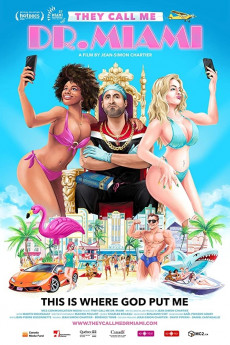 They Call Me Dr. Miami (2020) download