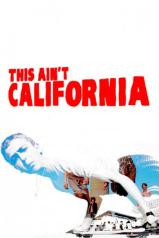 This Ain't California (2012) download