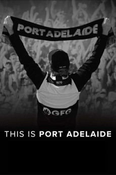 This Is Port Adelaide (2021) download