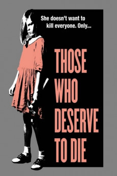 Those Who Deserve to Die (2019) download